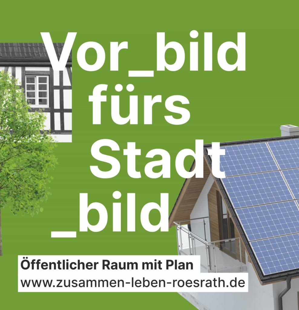 """Plakat """"Vorbild fürs Stadtbild"""" für Kommunalwahl 2020"""